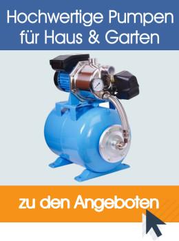 Angebote an Pumpen für Haus und Garten